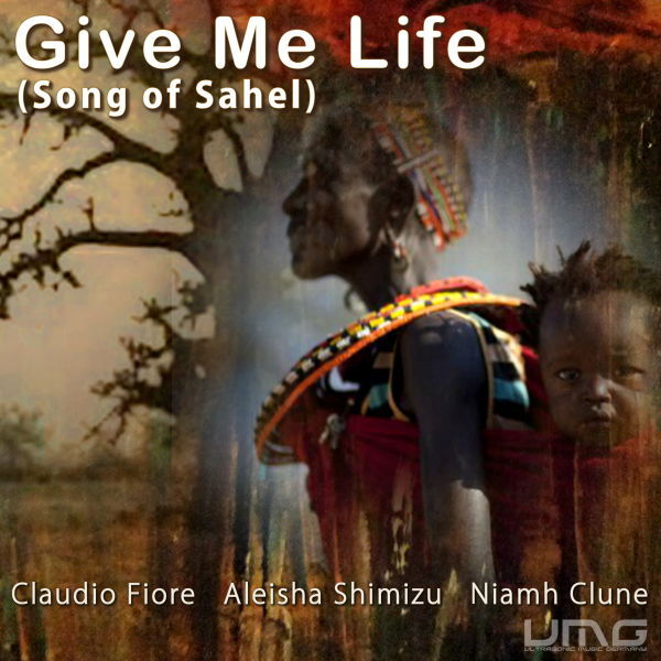Give Me Life (Song of Sahel), 2012