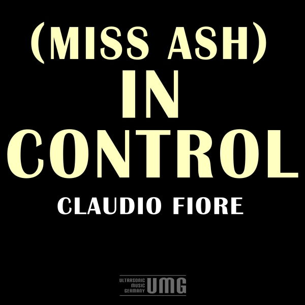 (Miss Ash) In Control, 2013