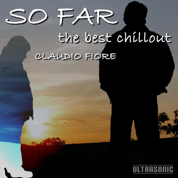 So Far: The Best Chillout, 2016